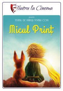 afisul Micul Print la teatru la cinema